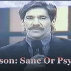 Manson: Sane Or Psycho?
